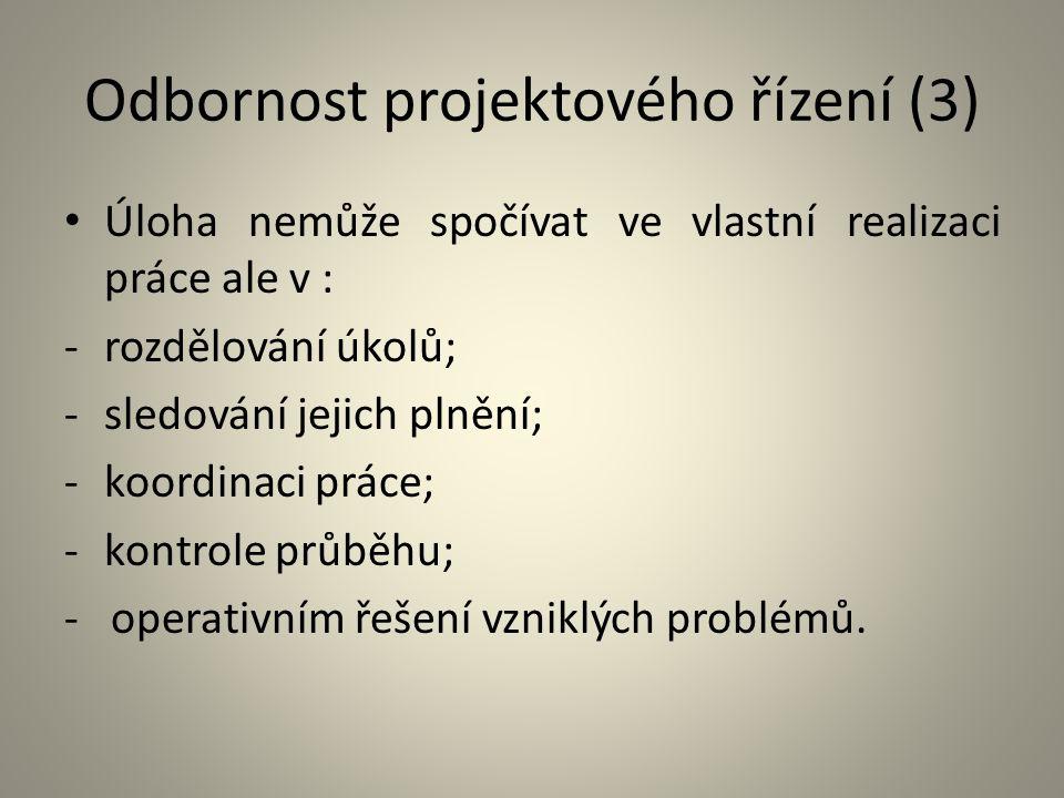 Odbornost projektového řízení (3)