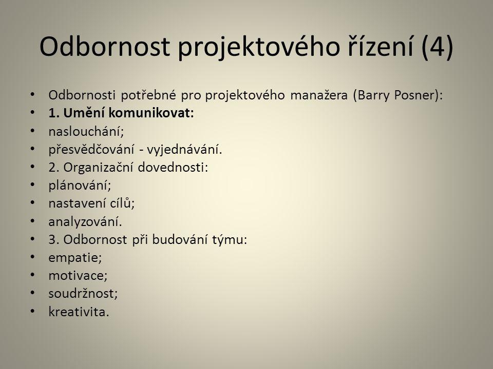 Odbornost projektového řízení (4)
