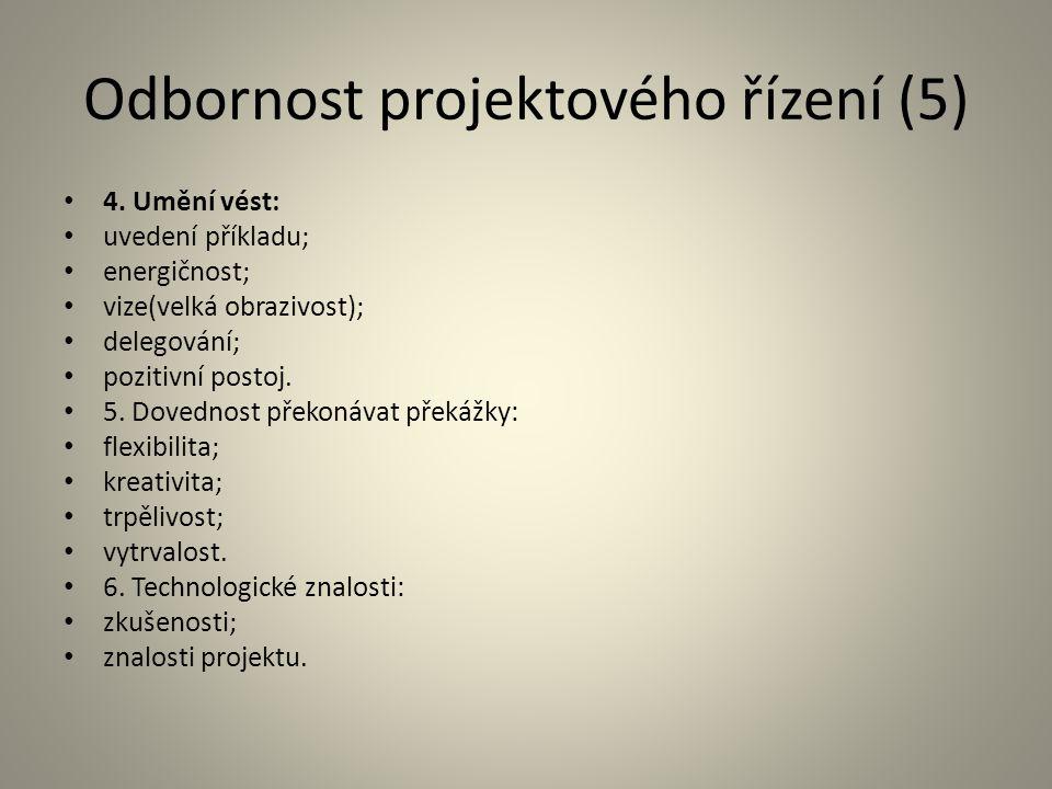 Odbornost projektového řízení (5)