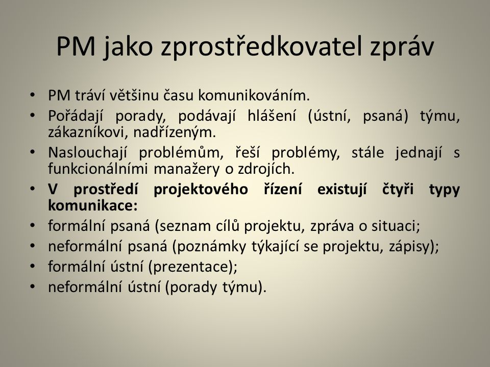 PM jako zprostředkovatel zpráv