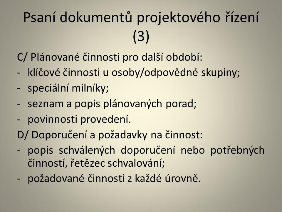 Psaní dokumentů projektového řízení (3)