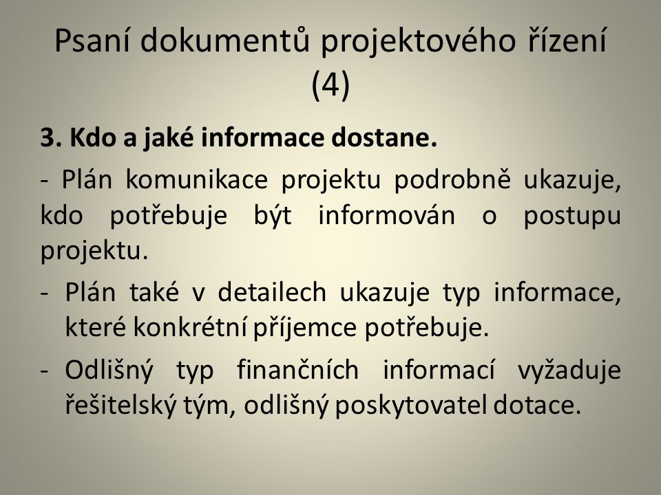 Psaní dokumentů projektového řízení (4)