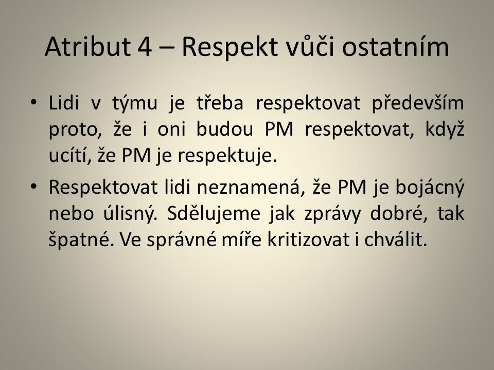 Atribut 4 – Respekt vůči ostatním