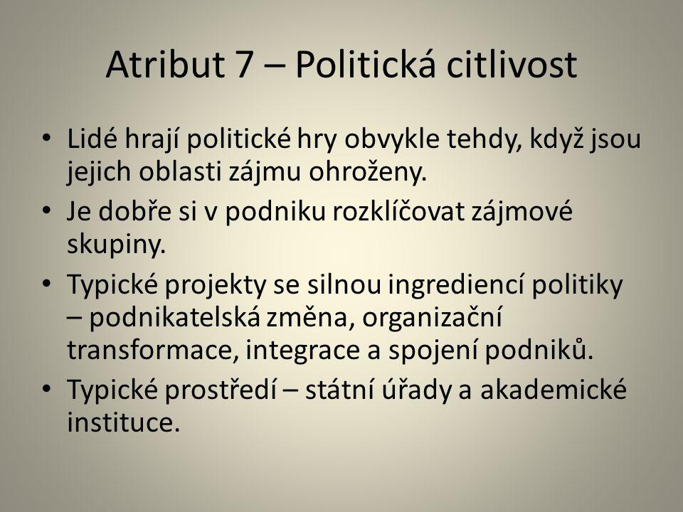 Atribut 7 – Politická citlivost