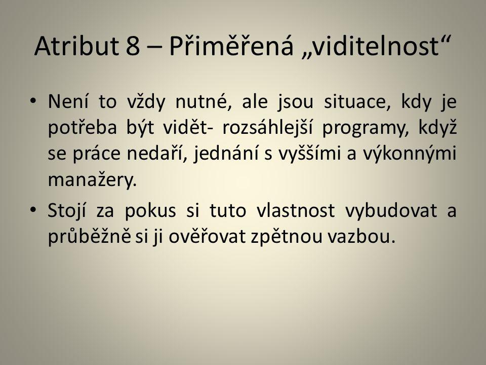 """Atribut 8 – Přiměřená """"viditelnost"""