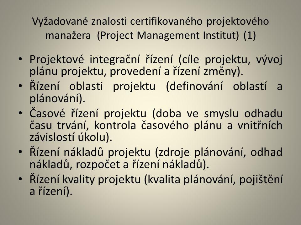 Řízení oblasti projektu (definování oblastí a plánování).