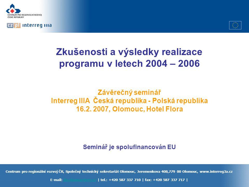 Zkušenosti a výsledky realizace programu v letech 2004 – 2006