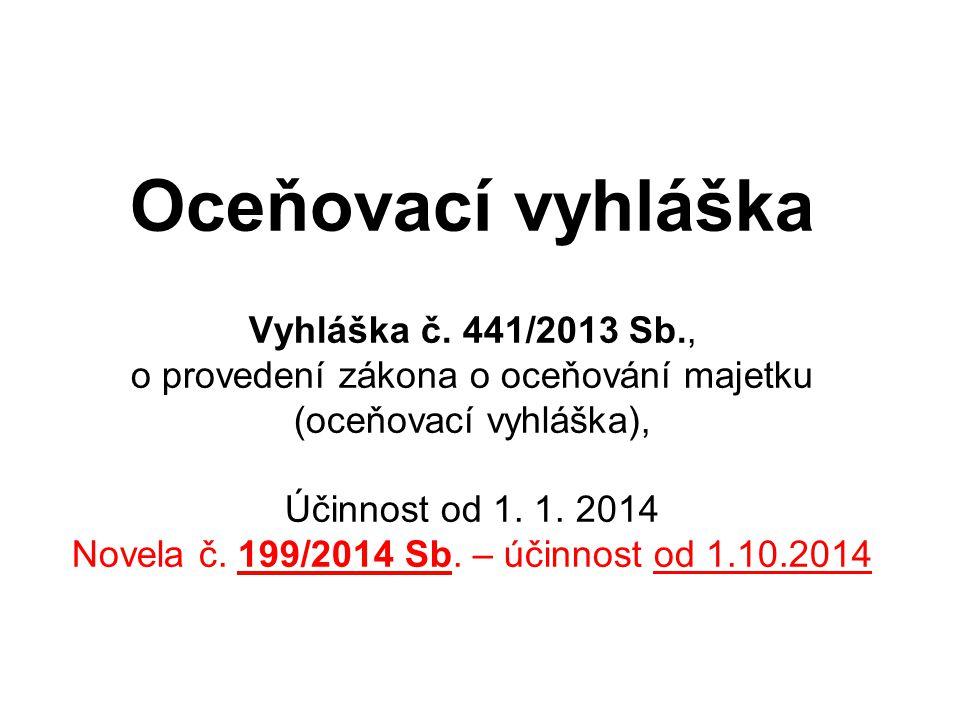 Oceňovací vyhláška Vyhláška č. 441/2013 Sb