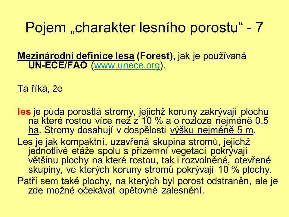 """Pojem """"charakter lesního porostu - 7"""