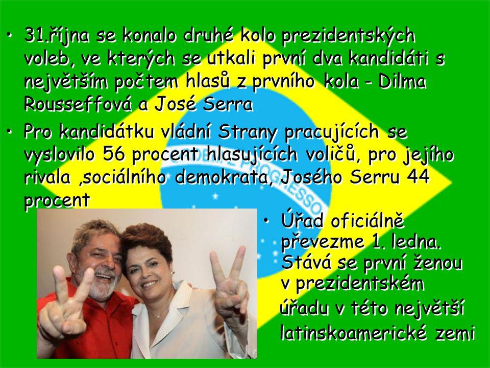 31.října se konalo druhé kolo prezidentských voleb, ve kterých se utkali první dva kandidáti s největším počtem hlasů z prvního kola - Dilma Rousseffová a José Serra