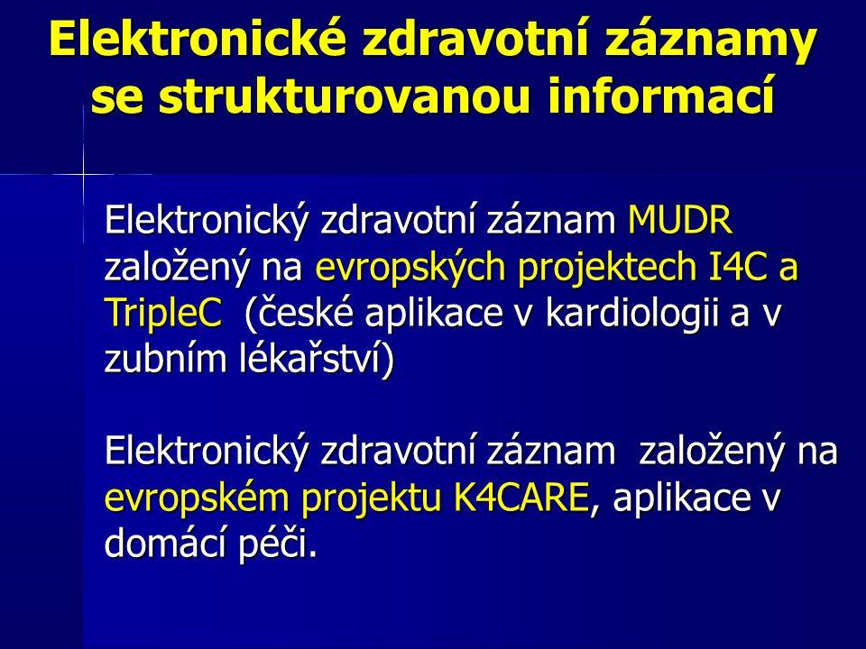 Elektronické zdravotní záznamy se strukturovanou informací