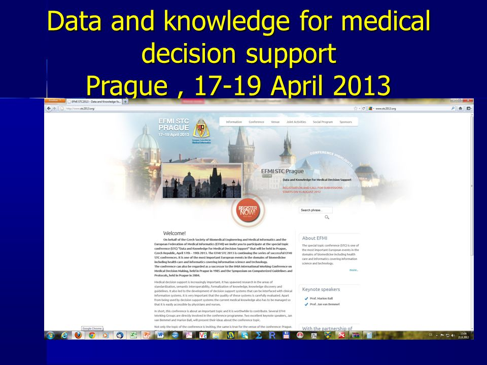 Data and knowledge for medical decision support Prague , 17-19 April 2013