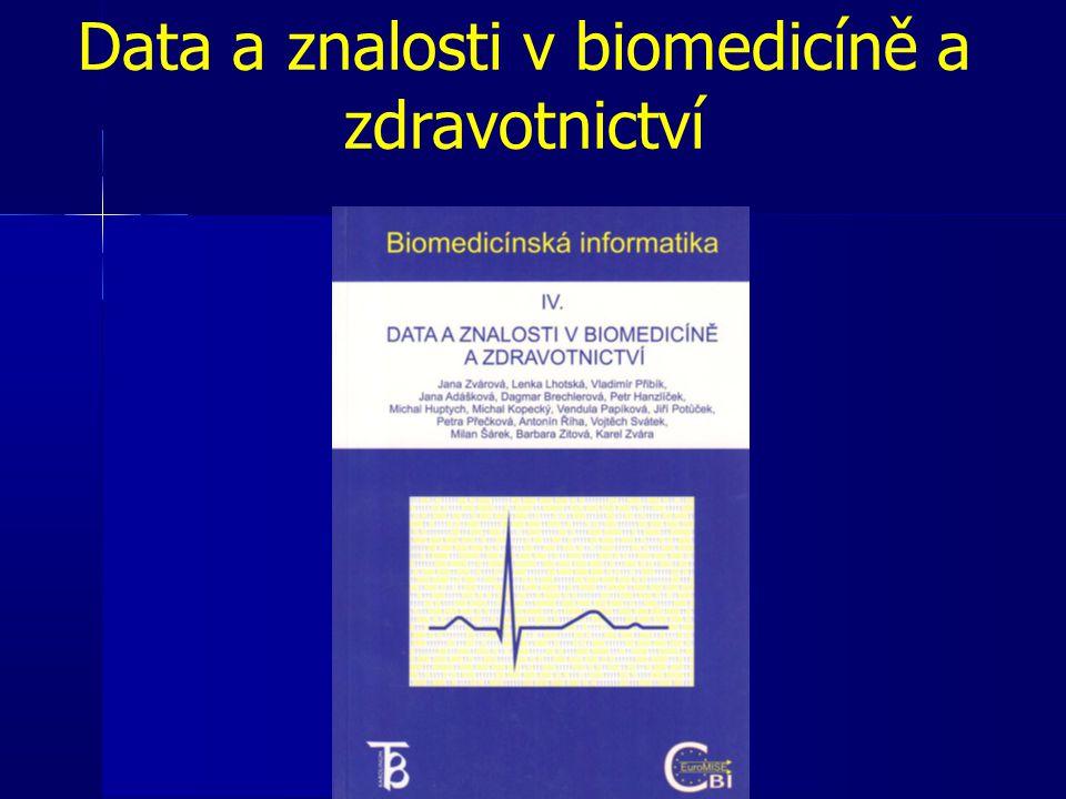 Data a znalosti v biomedicíně a zdravotnictví