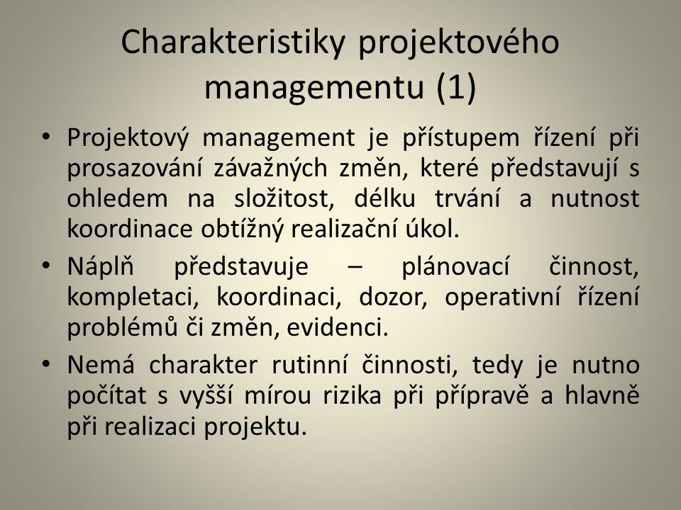 Charakteristiky projektového managementu (1)