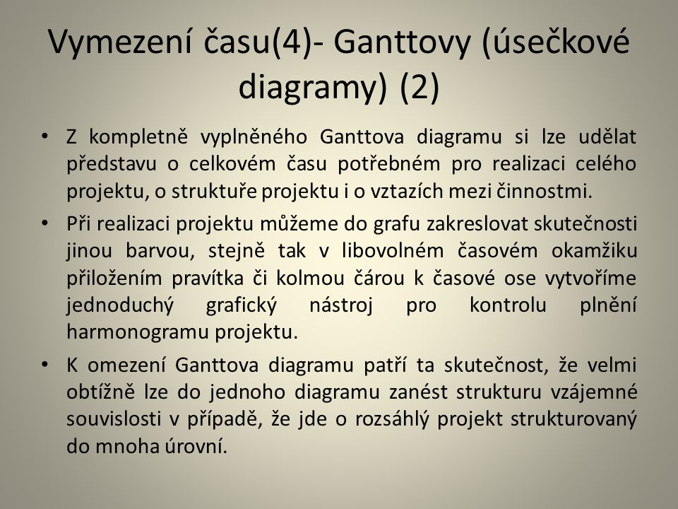 Vymezení času(4)- Ganttovy (úsečkové diagramy) (2)