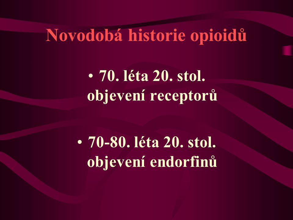 Novodobá historie opioidů