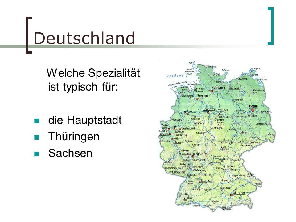 Deutschland Welche Spezialität ist typisch für: die Hauptstadt
