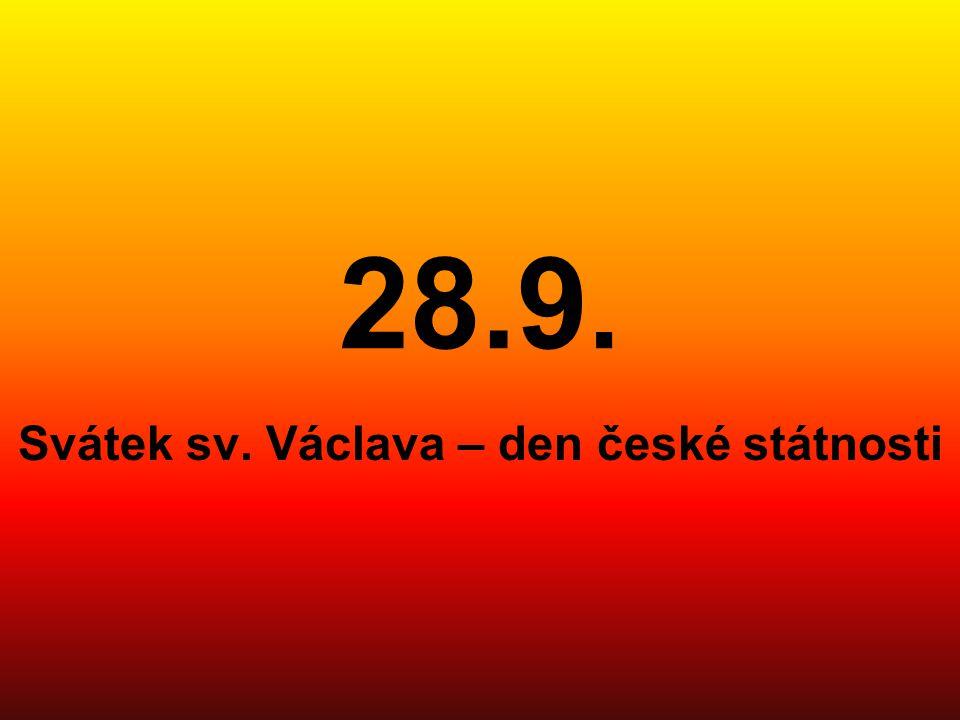 Svátek sv. Václava – den české státnosti