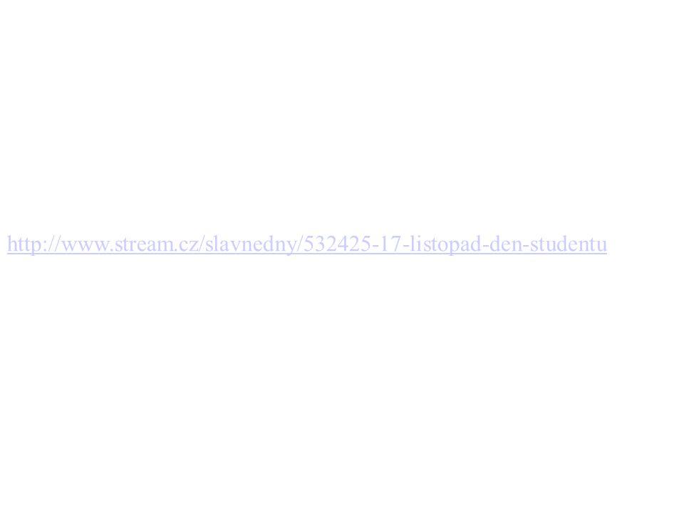 http://www.stream.cz/slavnedny/532425-17-listopad-den-studentu