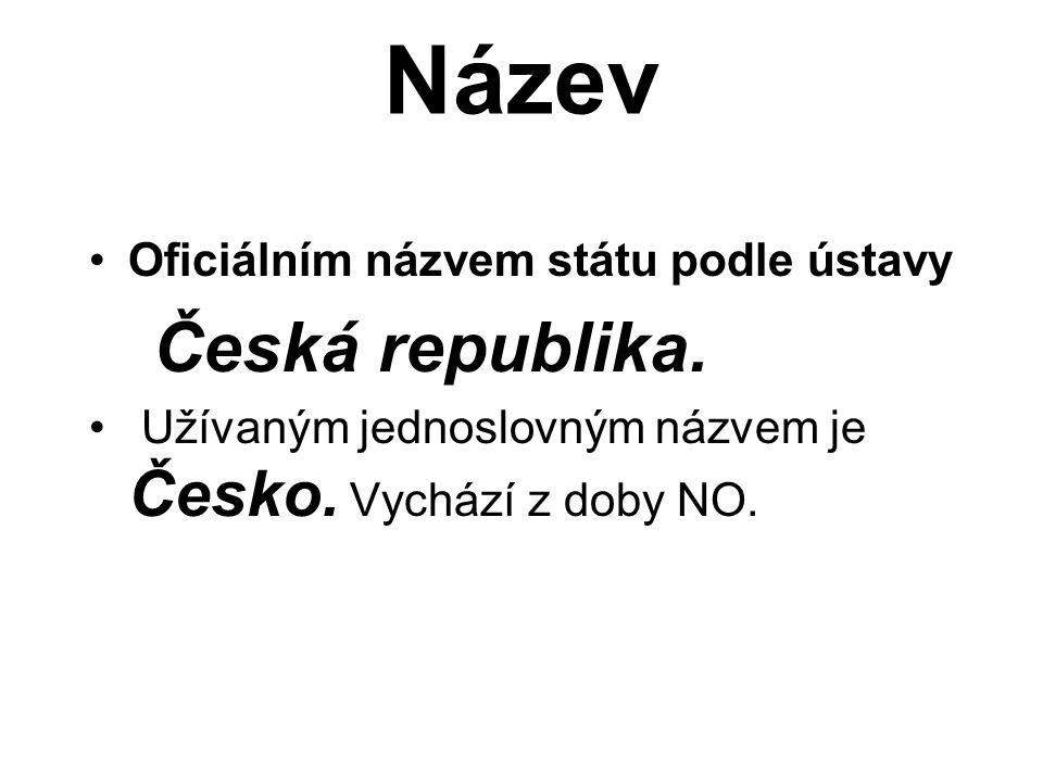 Název Oficiálním názvem státu podle ústavy Česká republika.