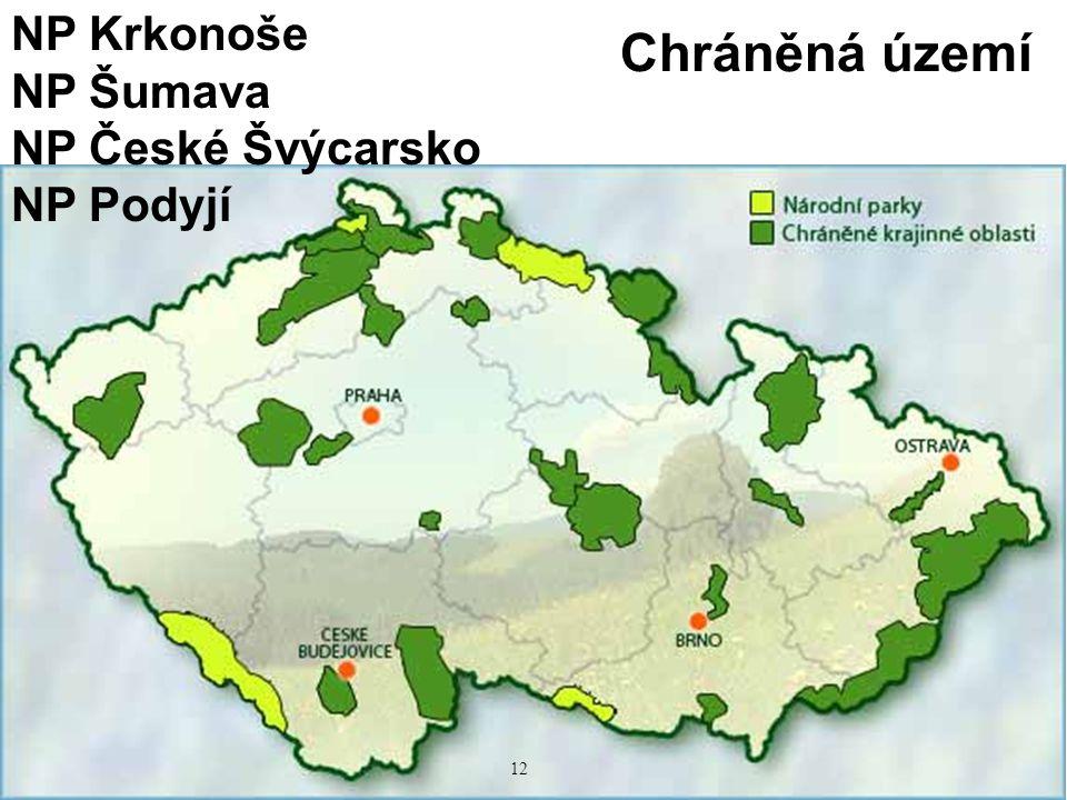 NP Krkonoše NP Šumava NP České Švýcarsko NP Podyjí Chráněná území 12