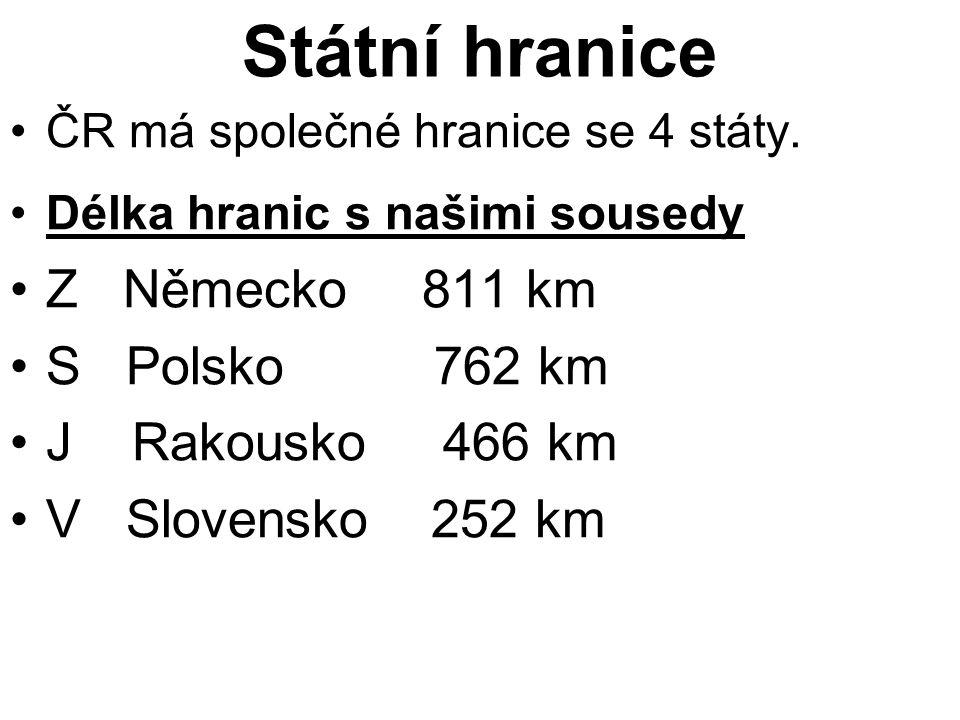 Státní hranice Z Německo 811 km S Polsko 762 km J Rakousko 466 km