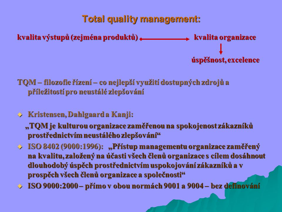 Total quality management: