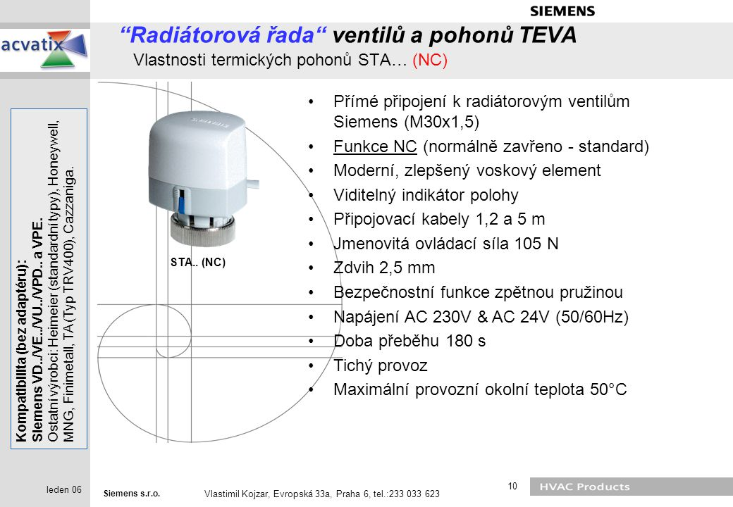 Radiátorová řada ventilů a pohonů TEVA Vlastnosti termických pohonů STA… (NC)