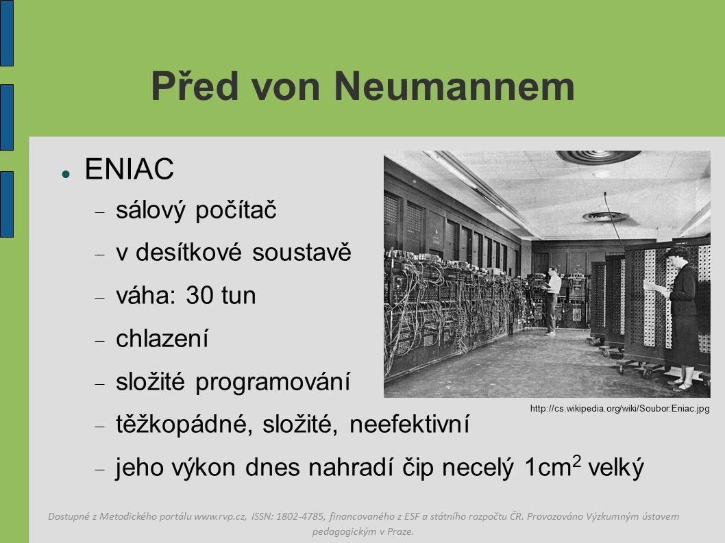Před von Neumannem ENIAC sálový počítač v desítkové soustavě