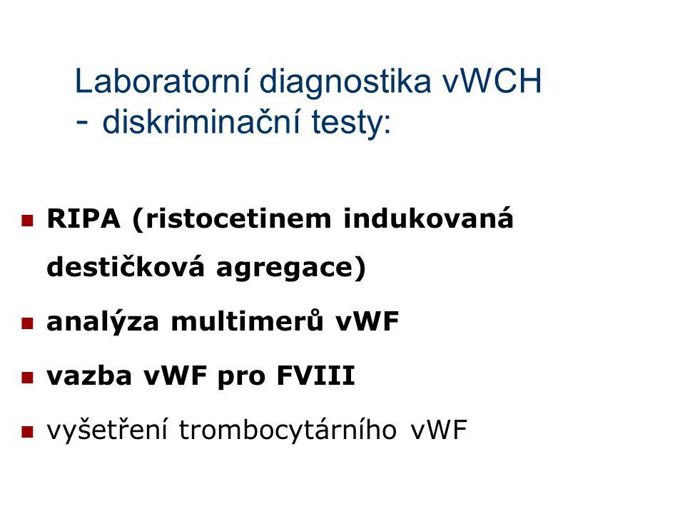 Laboratorní diagnostika vWCH - diskriminační testy: