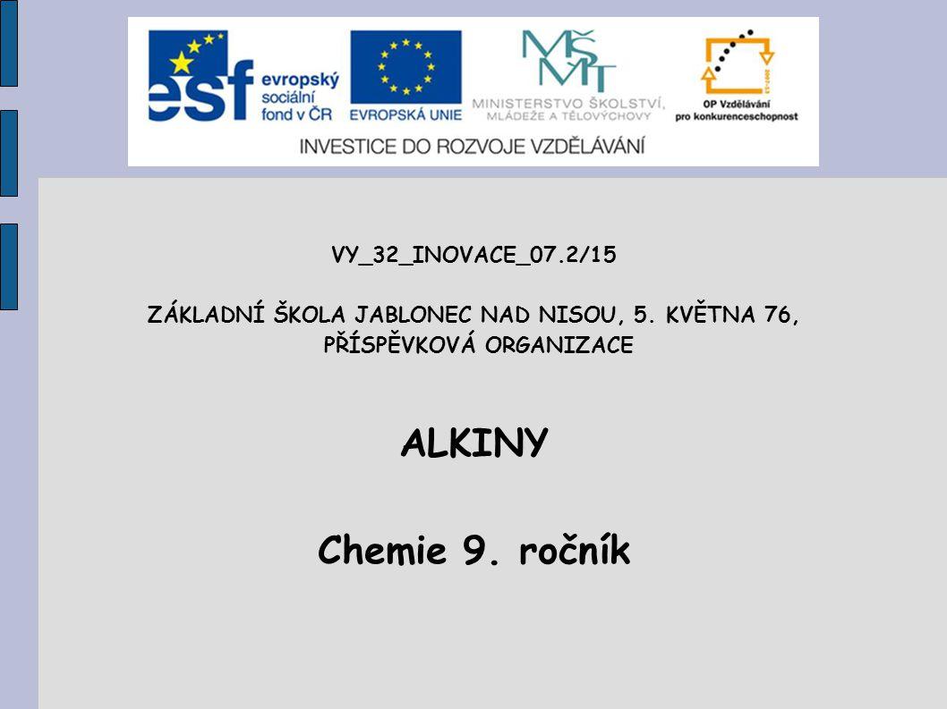 ALKINY Chemie 9. ročník VY_32_INOVACE_07.2/15
