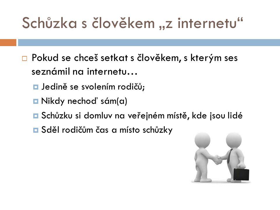 """Schůzka s člověkem """"z internetu"""