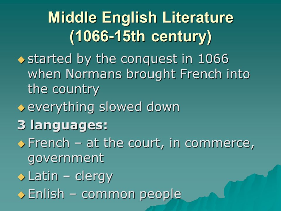 Middle English Literature (1066-15th century)