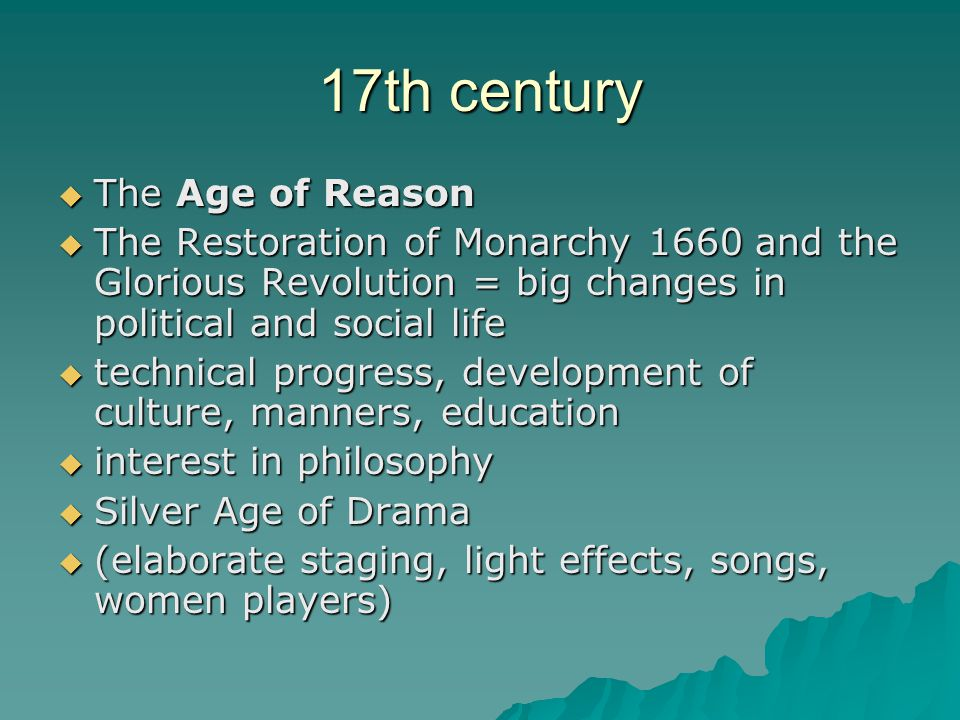 17th century The Age of Reason