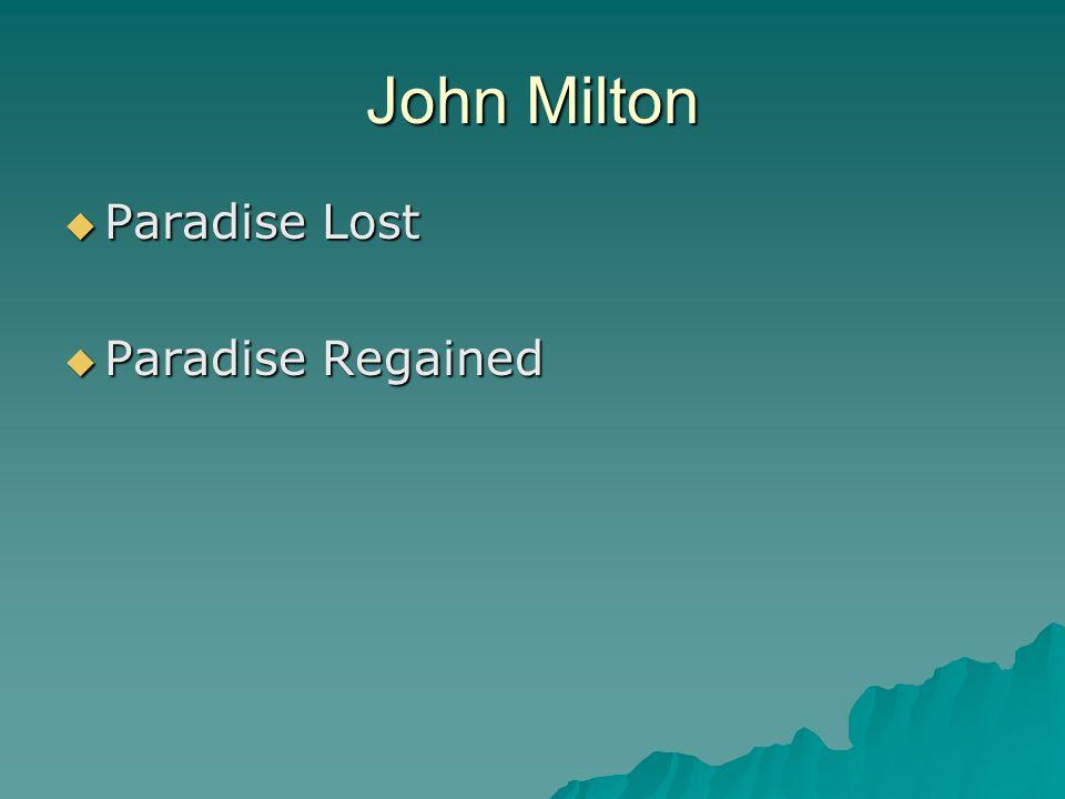 John Milton Paradise Lost Paradise Regained