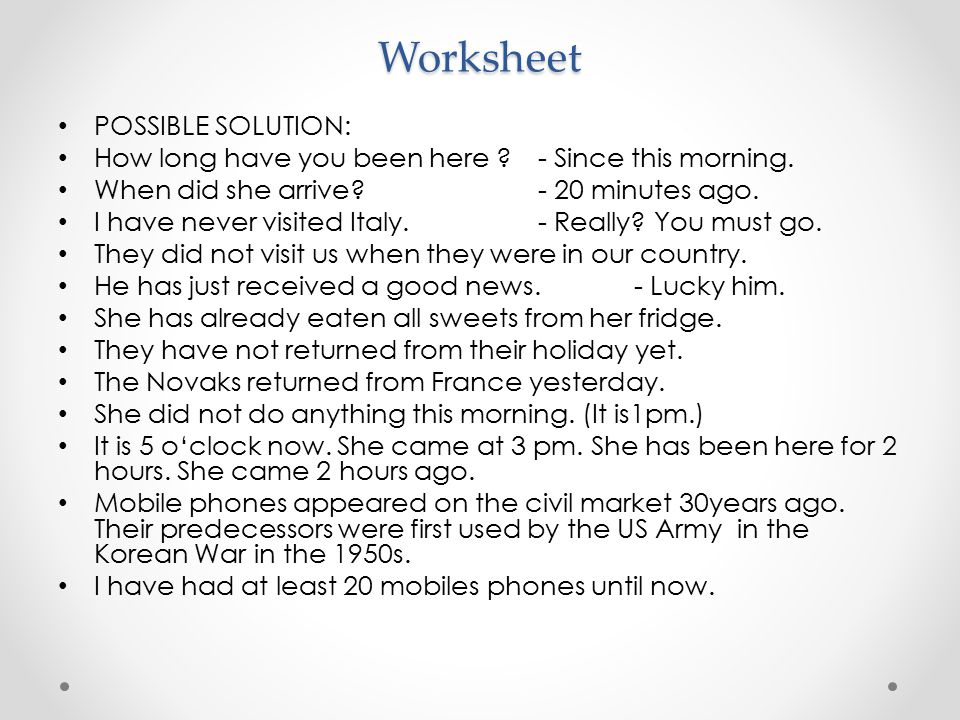 Worksheet POSSIBLE SOLUTION: