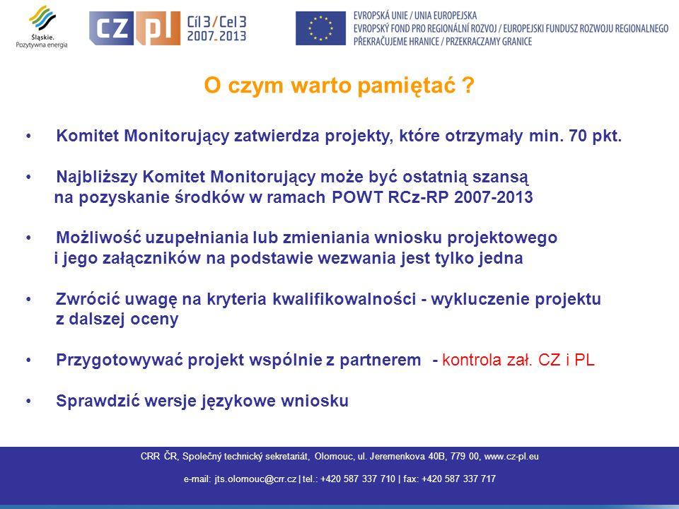 O czym warto pamiętać Komitet Monitorujący zatwierdza projekty, które otrzymały min. 70 pkt.