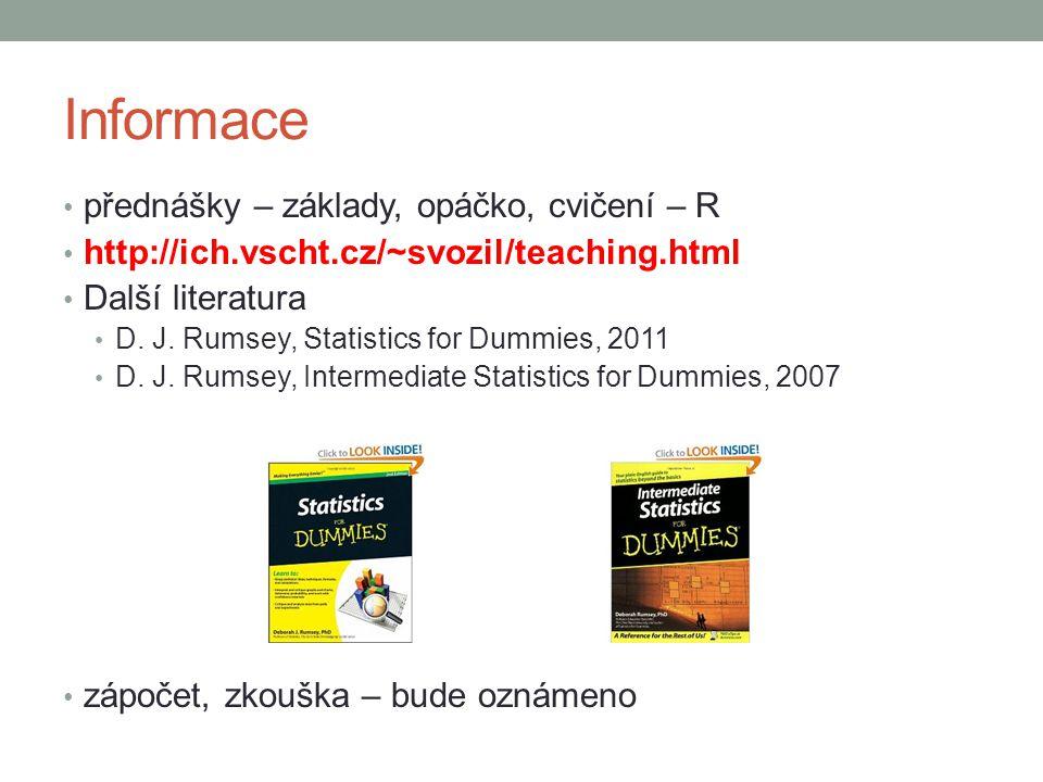 Informace přednášky – základy, opáčko, cvičení – R