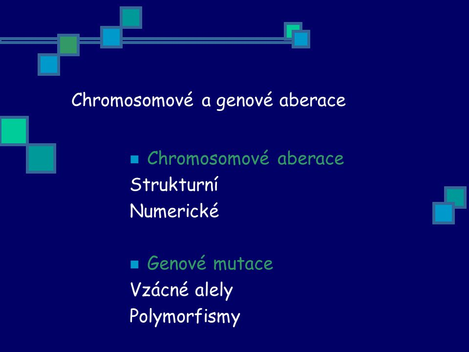 Chromosomové a genové aberace