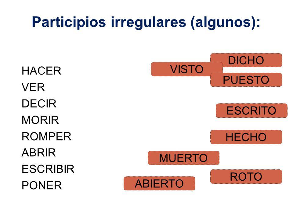 Participios irregulares (algunos):