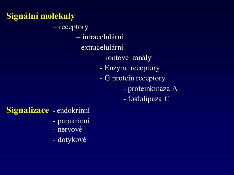 Signalizace - endokrinní