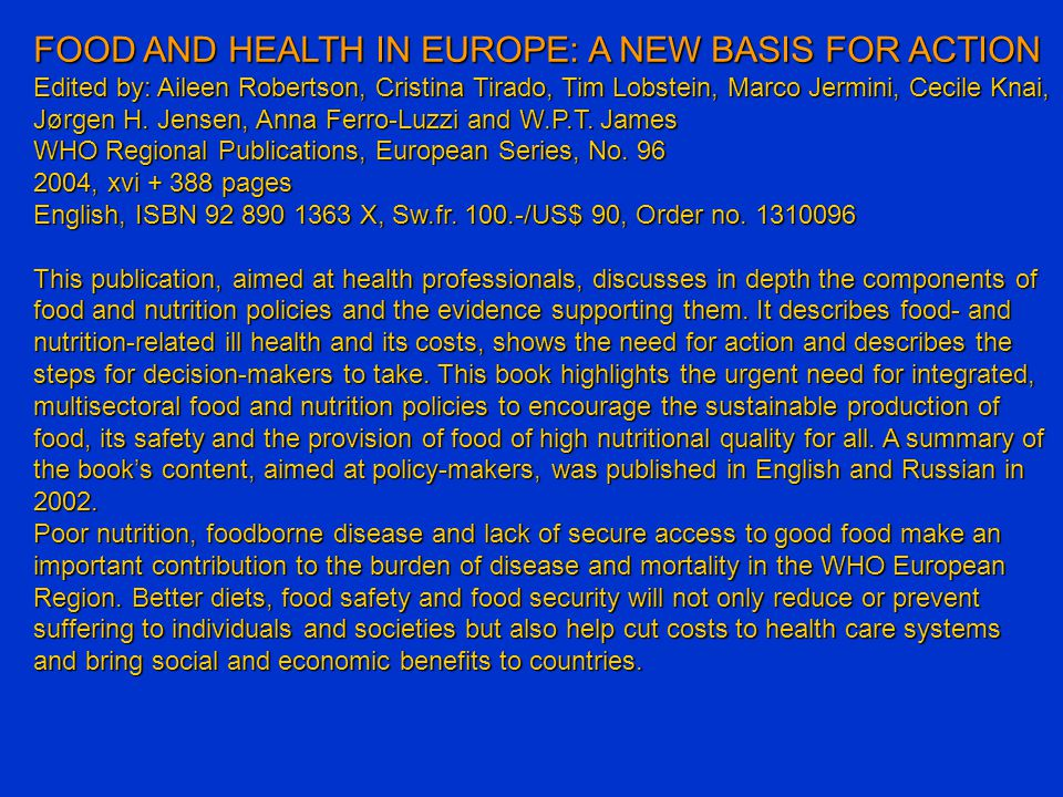 FOOD AND HEALTH IN EUROPE: A NEW BASIS FOR ACTION