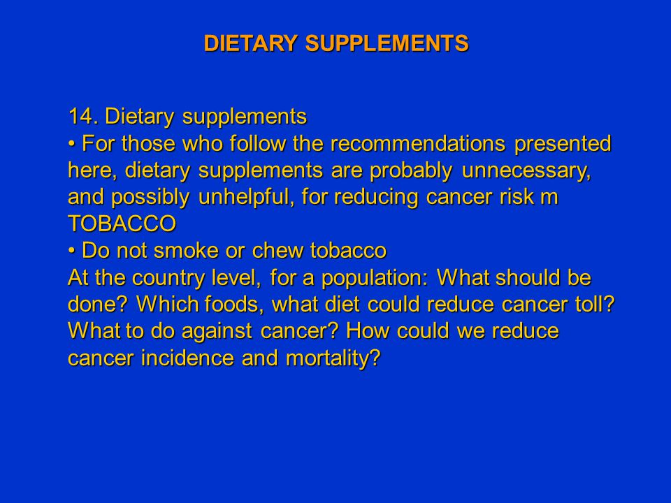 DIETARY SUPPLEMENTS 14. Dietary supplements.