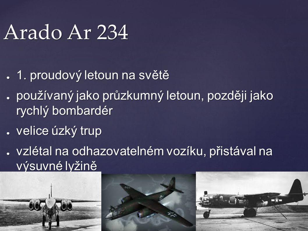 Arado Ar 234 1. proudový letoun na světě