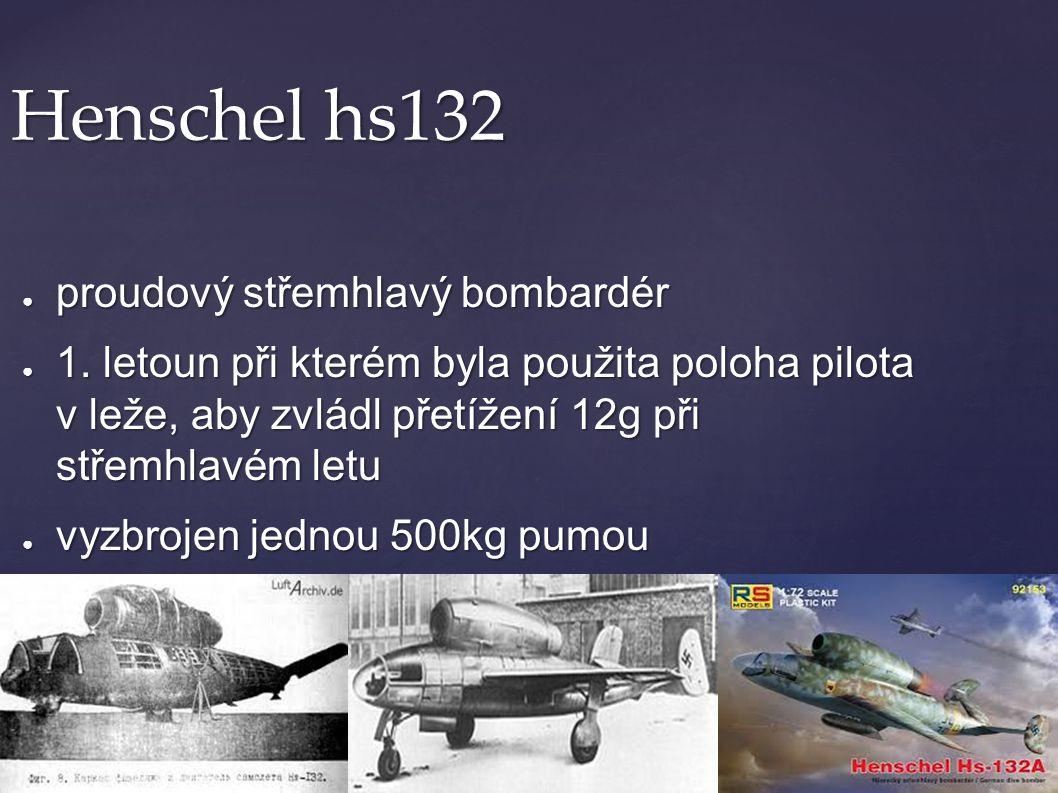 Henschel hs132 proudový střemhlavý bombardér