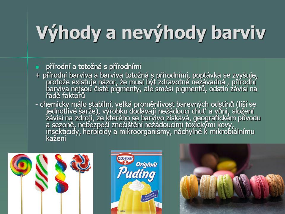 Výhody a nevýhody barviv