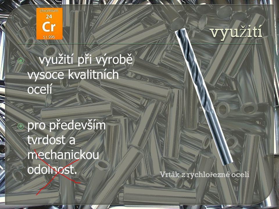 využití využití při výrobě vysoce kvalitních ocelí