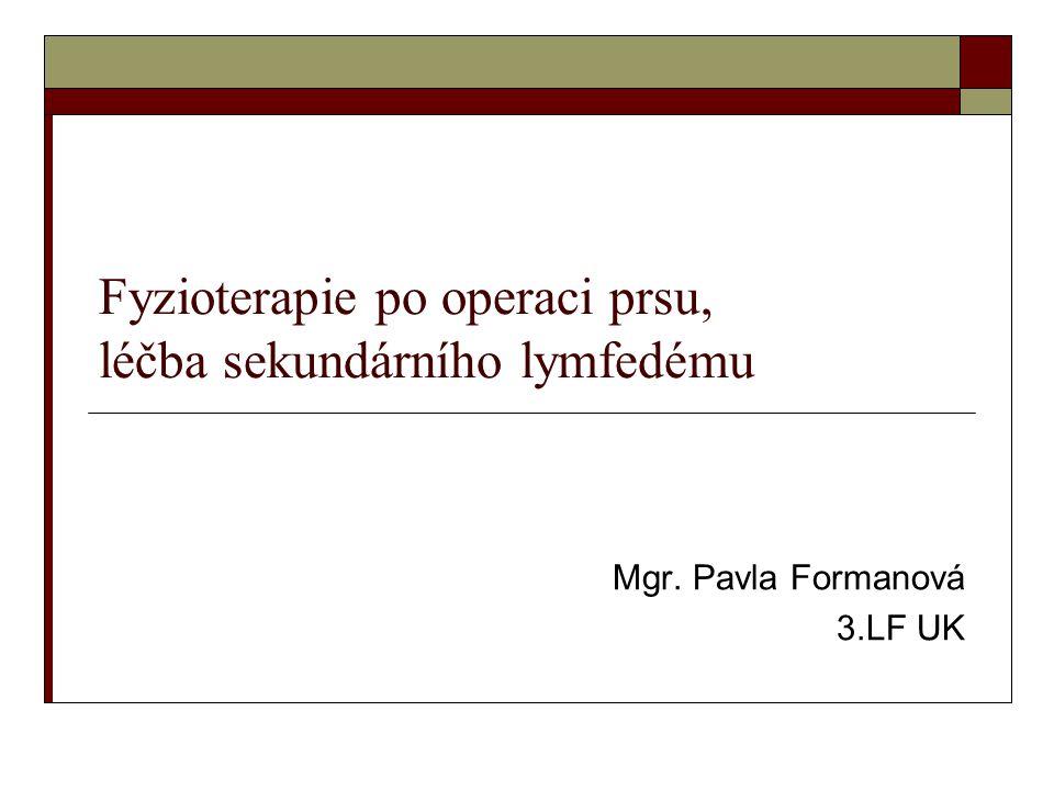 Fyzioterapie po operaci prsu, léčba sekundárního lymfedému