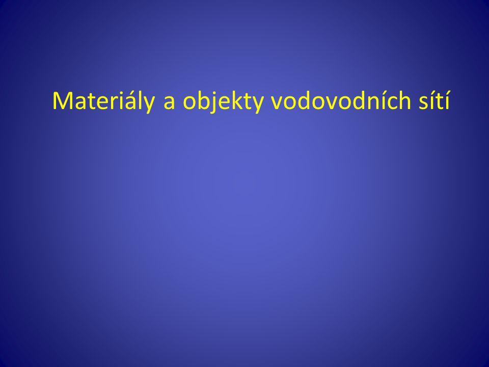 Materiály a objekty vodovodních sítí