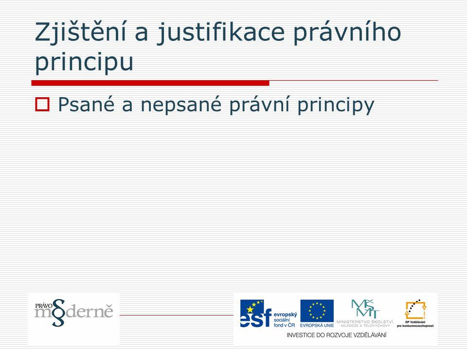 Zjištění a justifikace právního principu